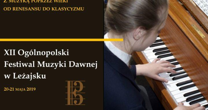 Zapraszamy na XII Ogólnopolski Festiwal Muzyki Dawnej w Leżajsku