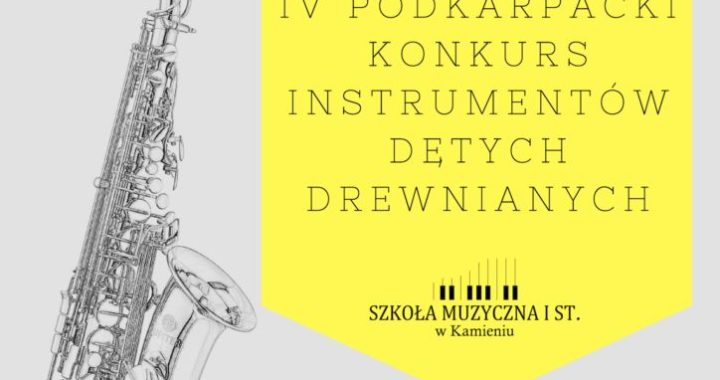 IV Podkarpacki Konkurs Instrumentów Dętych Drewnianych