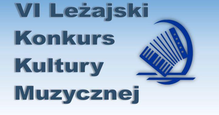 Zapraszamy na VI Leżajski Konkurs Kultury Muzycznej
