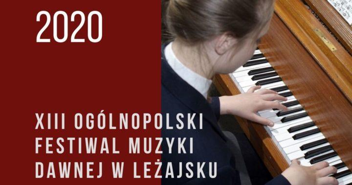 Zapraszamy na XIII Ogólnopolski Festiwal Muzyki Dawnej w Leżajsku