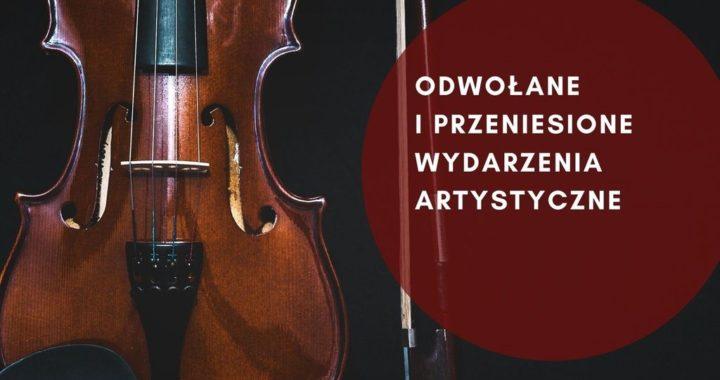 ODWOŁANE / PRZENIESIONE WYDARZENIA w szkołach artystycznych Regionu Podkarpackiego